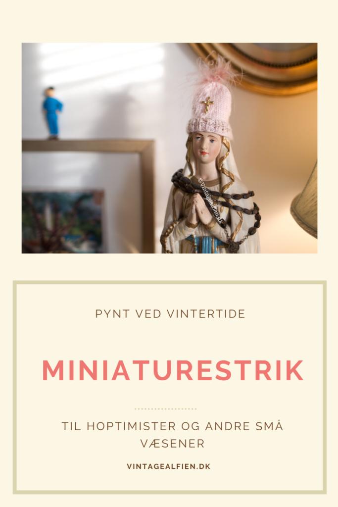 Miniaturestrik her er en madonnafigur gået fra klassisk stil til kitch med en hue